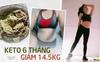 """Uống rất nhiều trà giảm cân nhưng không có tác dụng, cô béo bị chê """"kém sang"""" giảm luôn 14.5kg chỉ sau 6 tháng nhờ Keto"""