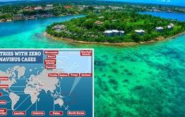 16 đất nước cuối cùng chưa ghi nhận ca nhiễm Covid-19: Hầu hết là những quốc đảo xa xôi, có nơi chỉ đón 160 du khách mỗi năm
