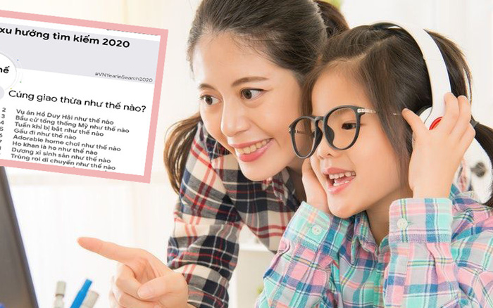 Không thể tin được: Top 10 xu hướng tìm kiếm năm 2020 có tới 4 câu hỏi về học tập, khó đến mức bố mẹ Việt phải