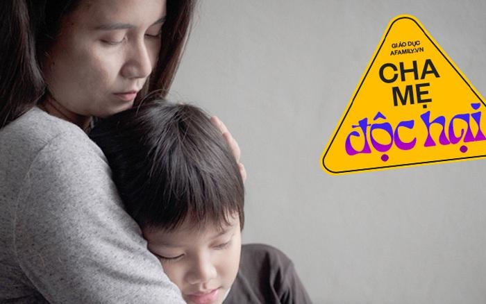 Có 5 kiểu cha mẹ dù dạy dỗ kỹ lưỡng thế nào con cũng khó mà nên người, hãy tránh càng xa càng tốt