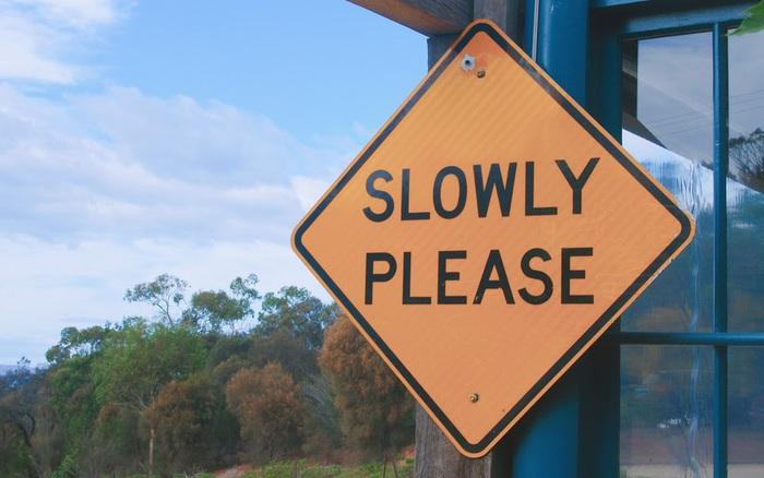 Sống chậm lại, rốt cuộc bạn sẽ kiếm được những gì?
