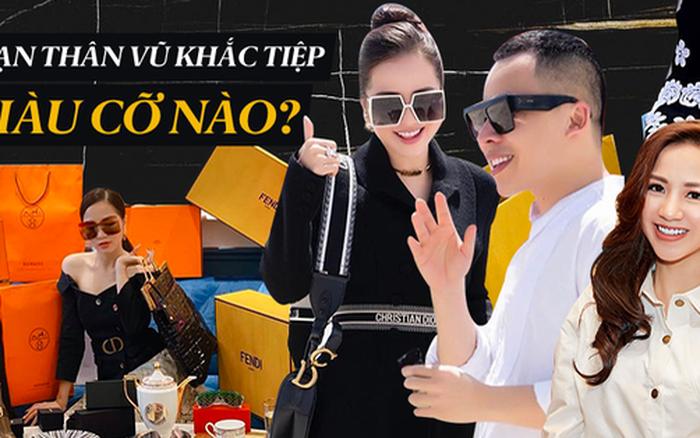 Bạn thân Vũ Khắc Tiệp: Đi chơi mặc nguyên cây Dior, mỗi lần shopping rước về cả núi đồ hiệu