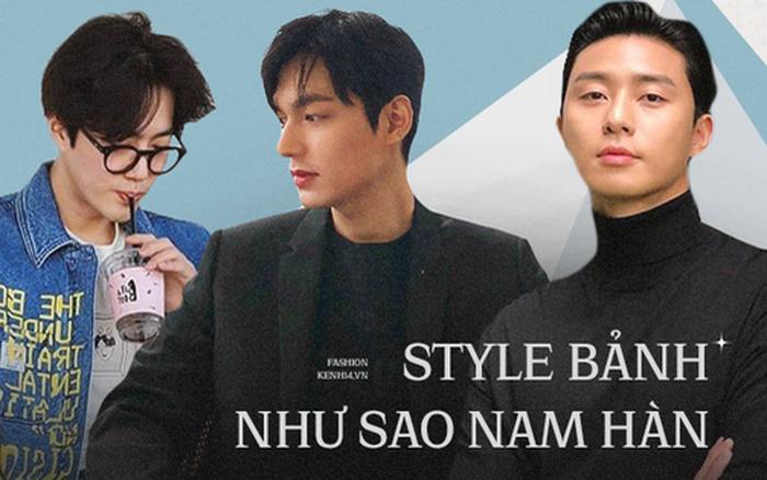 4 mỹ nam xứ Hàn các chị gái thì mê, các anh giai thì nên học hỏi cách ăn mặc để bảnh hơn