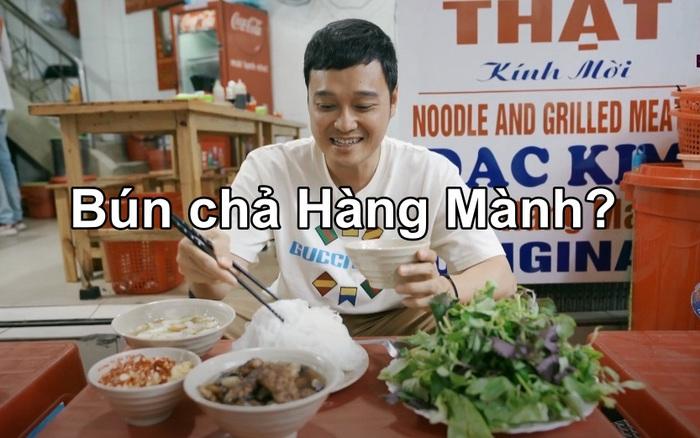 Đi du lịch nhiều và có không ít kinh nghiệm ăn uống nhưng Quang Vinh vẫn mắc lỗi khi chọn hàng bún chả tại Hà Nội
