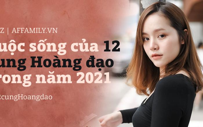 Tổng quan cuộc sống của 12 cung Hoàng đạo trong năm 2021: Người biến áp lực thành động lực, người thăng hoa cả chuyện tình cảm lẫn sự nghiệp