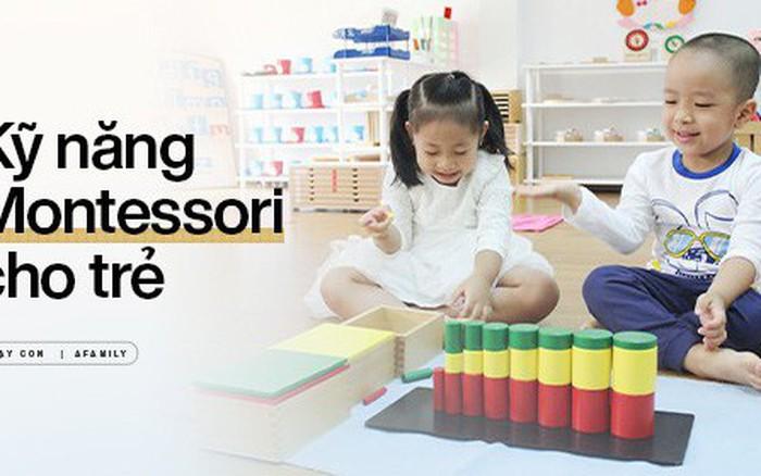 Trẻ mẫu giáo cần chuẩn bị những kỹ năng gì trước khi theo học phương pháp Montessori
