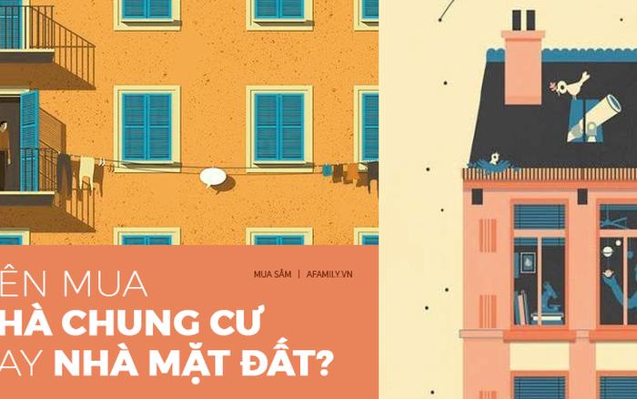 Bạn phù hợp với nhà chung cư hay nhà mặt đất?